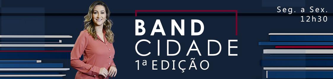 BAND_CIDADE_1EDIÇÃO