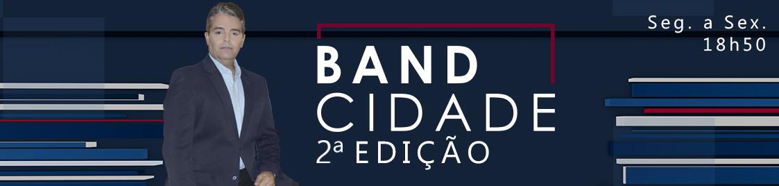 BAND_CIDADE_2EDIÇÃO